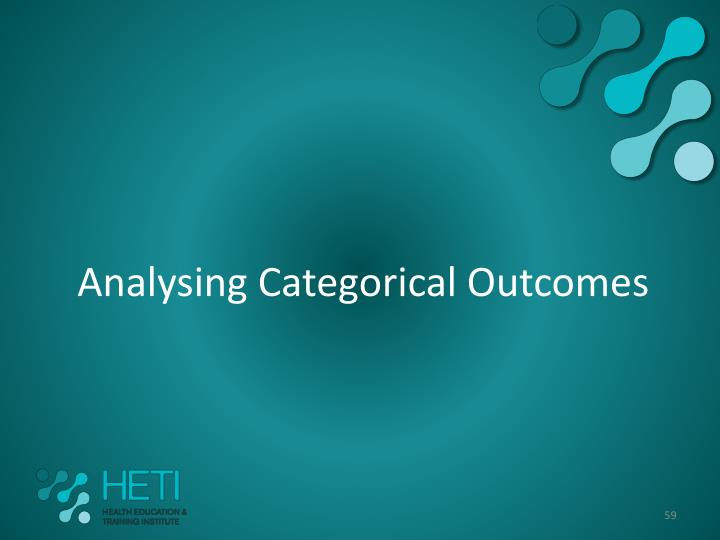 Analysing Categorical Outcomes