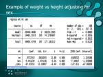 example of weight vs height adjusting for sex