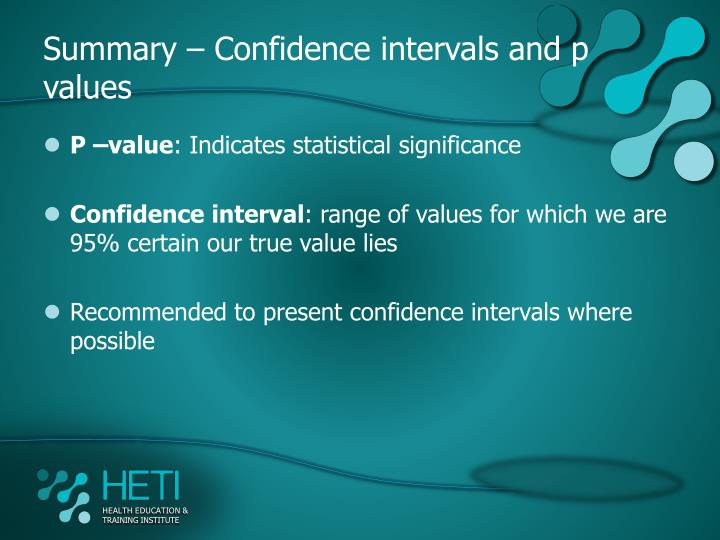 Summary – Confidence intervals and p values