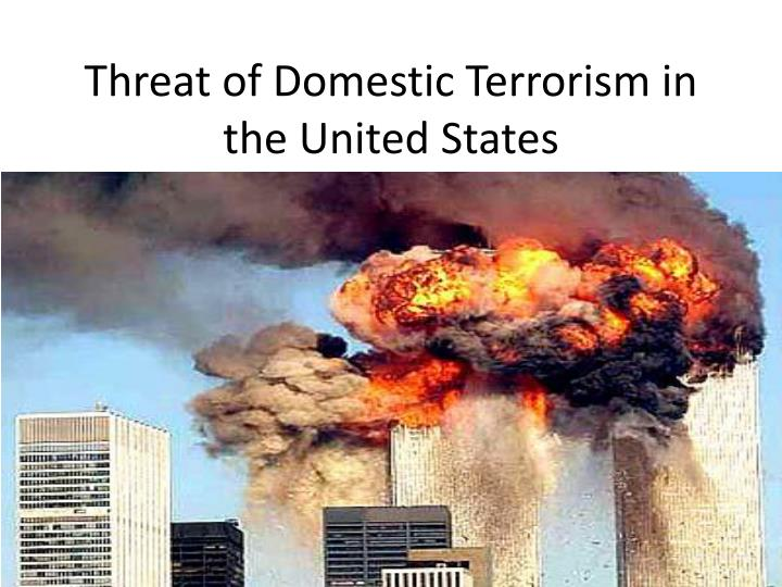 Threat of Domestic Terrorism in the United States