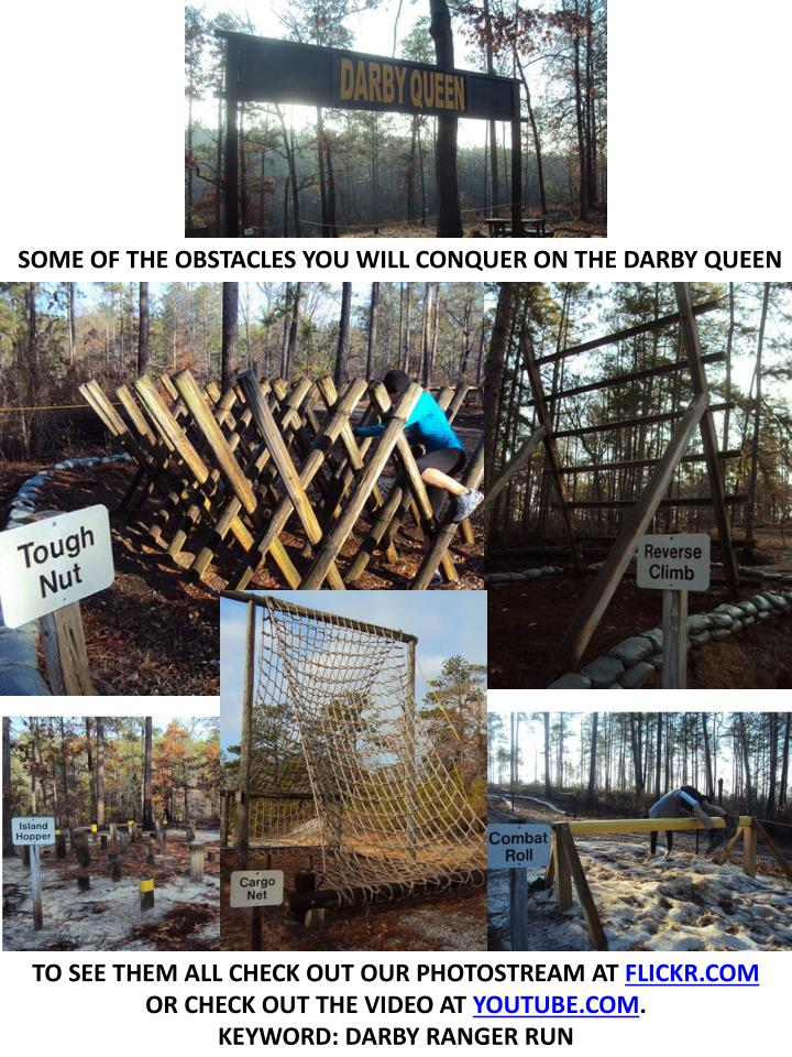 SOME OF THE OBSTACLES YOU WILL CONQUER ON THE DARBY QUEEN
