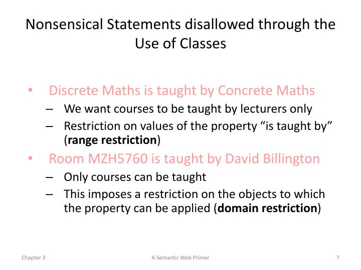 Nonsensical Statements disallowed through the Use of Classes