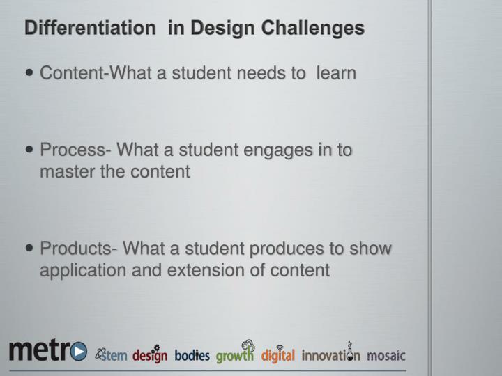 Differentiation  in Design Challenges