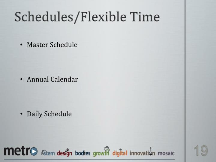 Schedules/Flexible Time