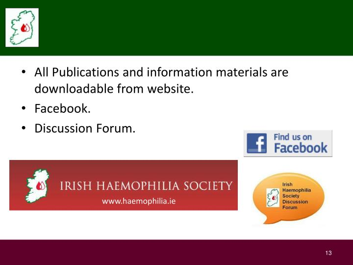All Publications and information materials are downloadable from website.