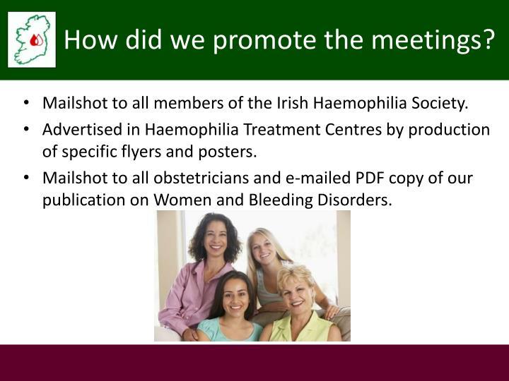 Mailshot to all members of the Irish Haemophilia Society.