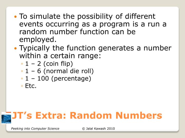 Jt s extra random numbers