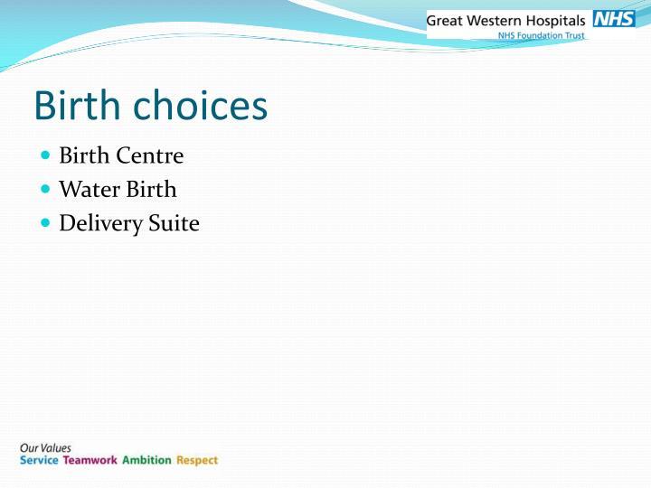 Birth choices