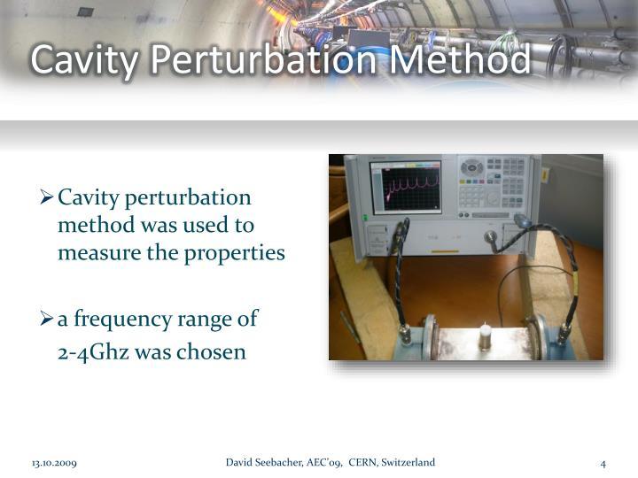 Cavity Perturbation Method