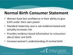 normal birth consumer statement