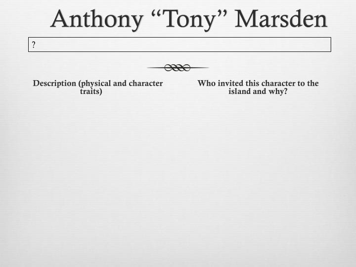 "Anthony ""Tony"" Marsden"