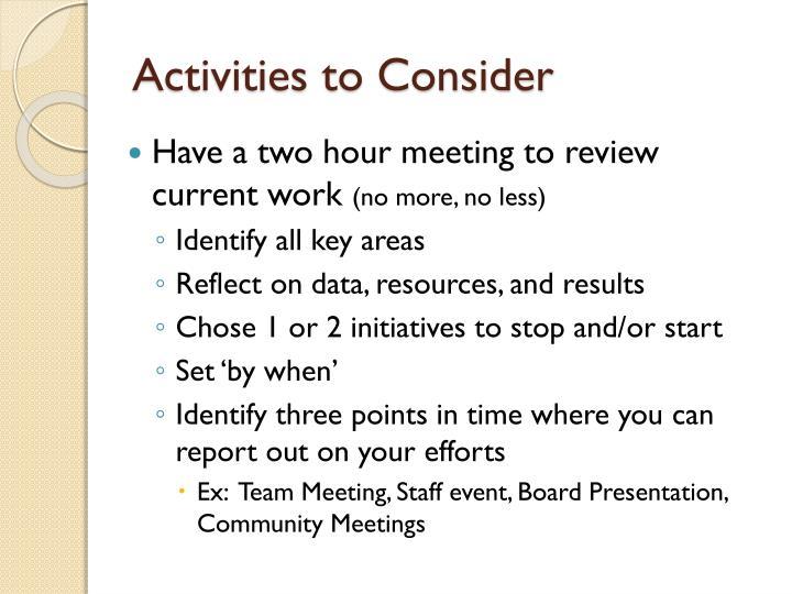 Activities to Consider