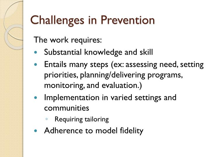 Challenges in Prevention