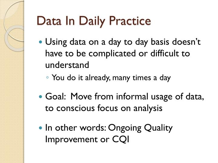 Data In Daily Practice