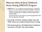 maternal infant early childhood home visiting miechv program1