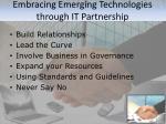 embracing emerging technologies through it partnership