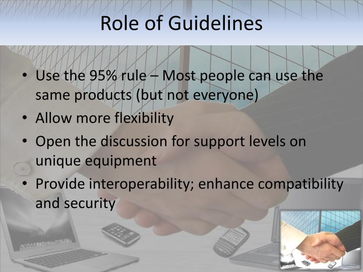 Role of Guidelines