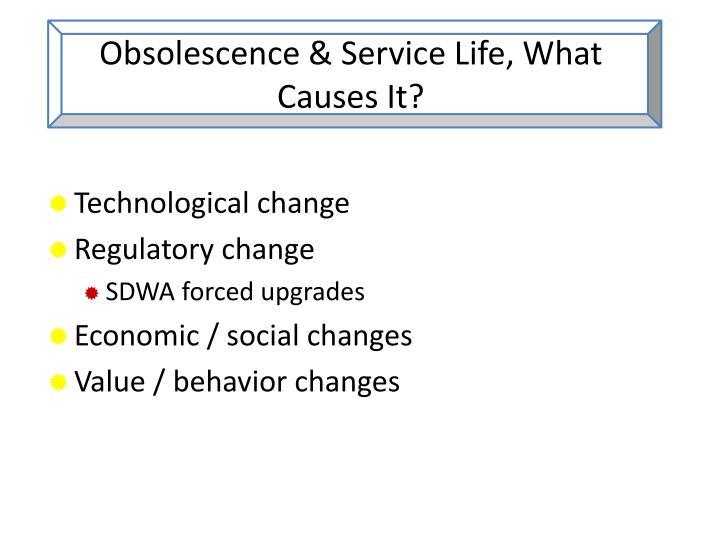 Obsolescence & Service