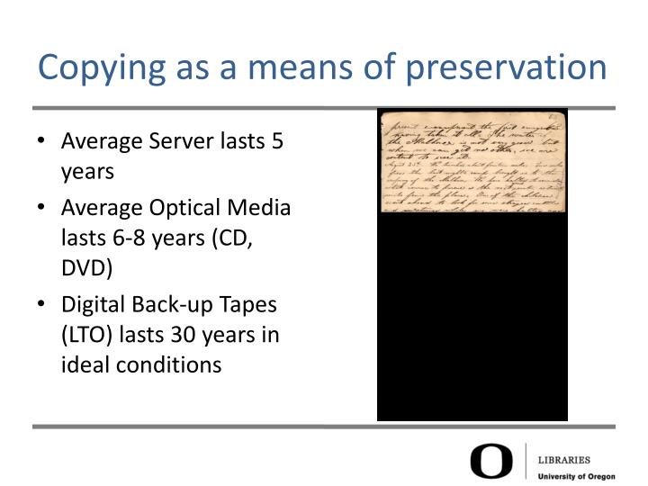 Copying as a means of preservation