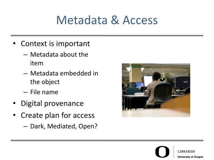 Metadata & Access