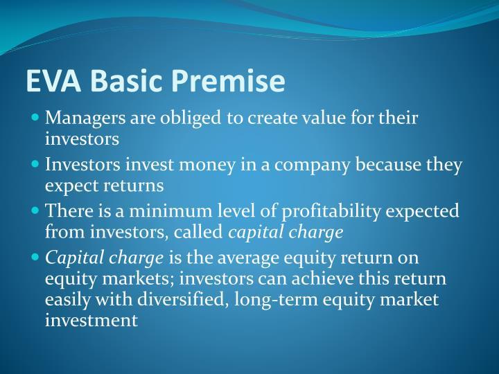 EVA Basic Premise