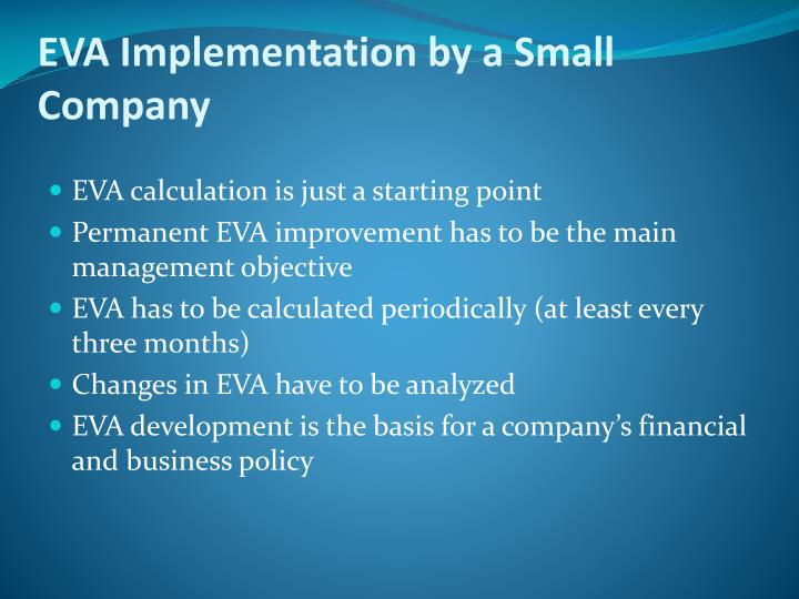 EVA Implementation by a Small Company