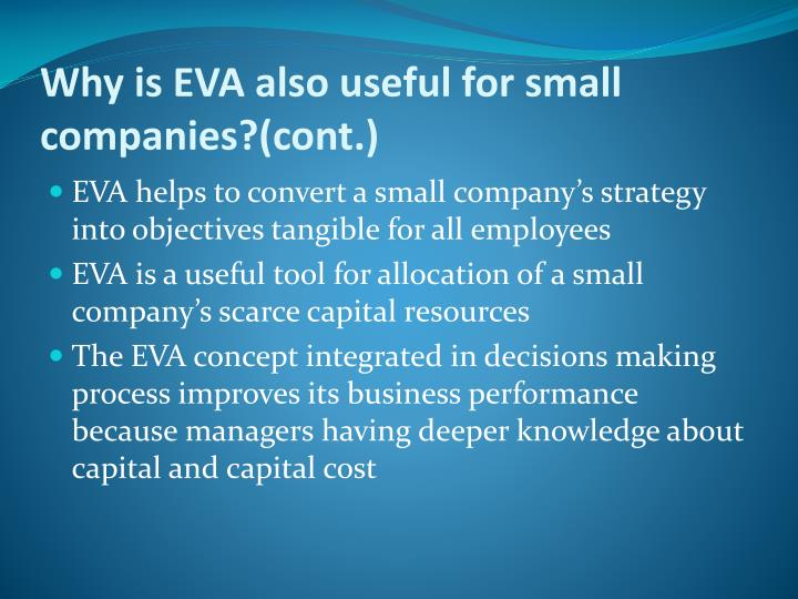 Why is EVA also useful for small companies?