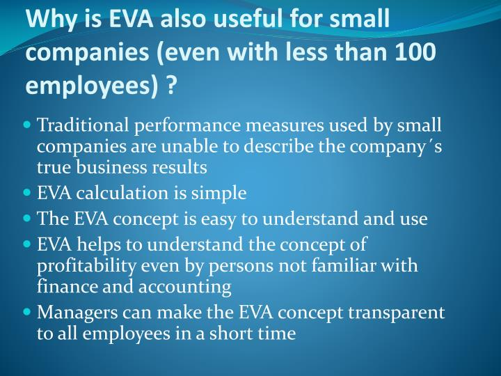Why is EVA also useful for small companies (even with less than 100 employees) ?