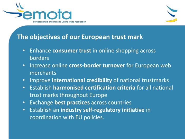 The objectives of our European trust mark