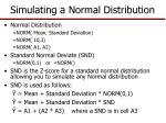 simulating a normal distribution