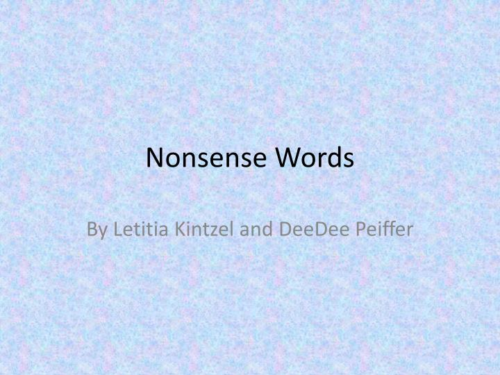 nonsense words