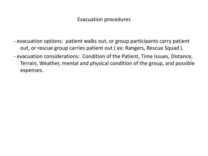 Evacuation procedures