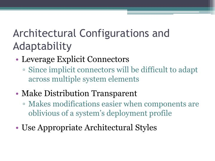 Architectural Configurations and Adaptability