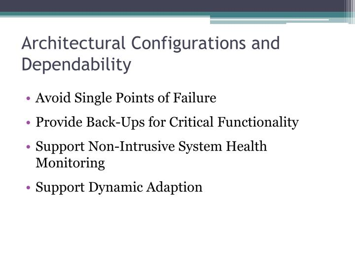 Architectural Configurations and Dependability