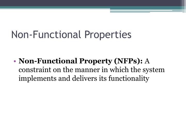 Non functional properties