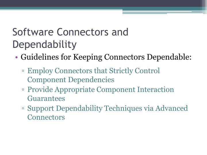 Software Connectors and Dependability
