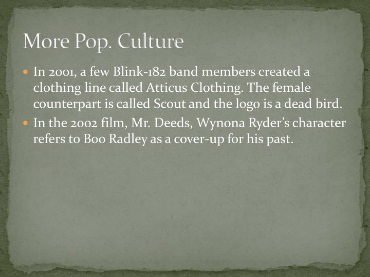More Pop. Culture