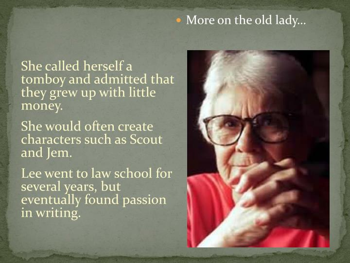 More on the old lady…