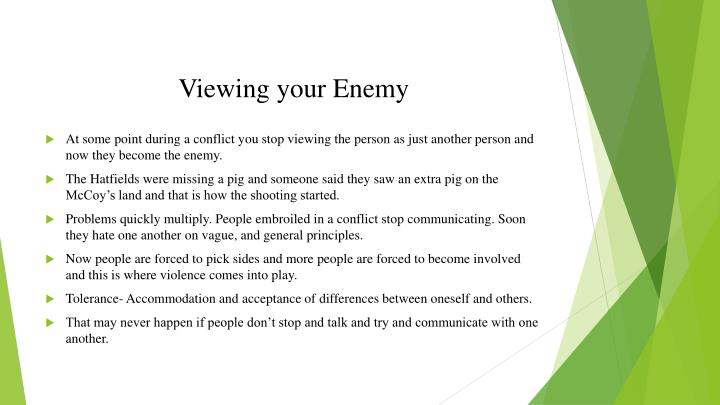 Viewing your Enemy