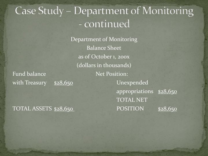 Case Study – Department of Monitoring - continued