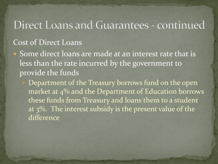 Direct Loans and