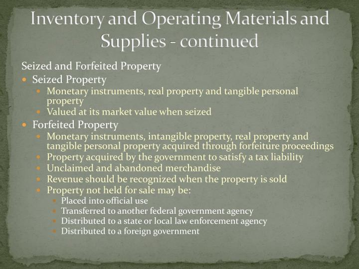 Inventory and Operating Materials and Supplies - continued