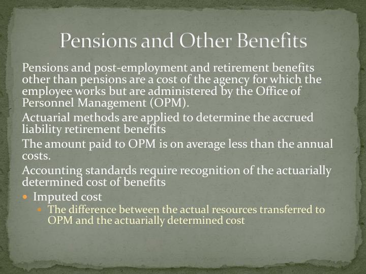 Pensions and Other Benefits