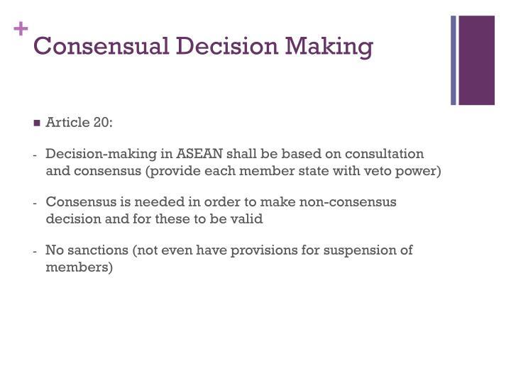 Consensual Decision Making