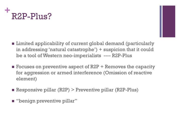 R2P-Plus?