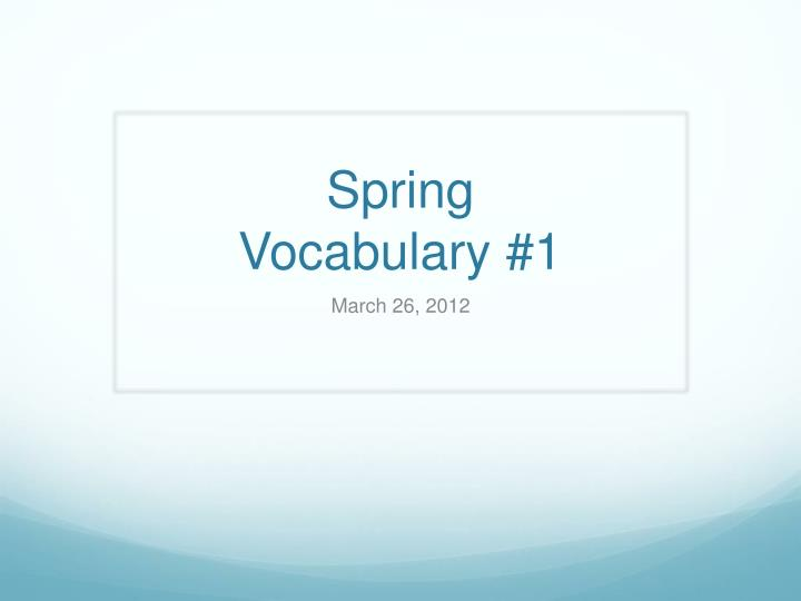 Spring vocabulary 1