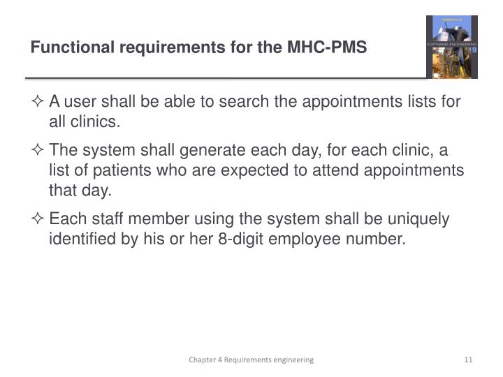 Functional requirements for the MHC-PMS