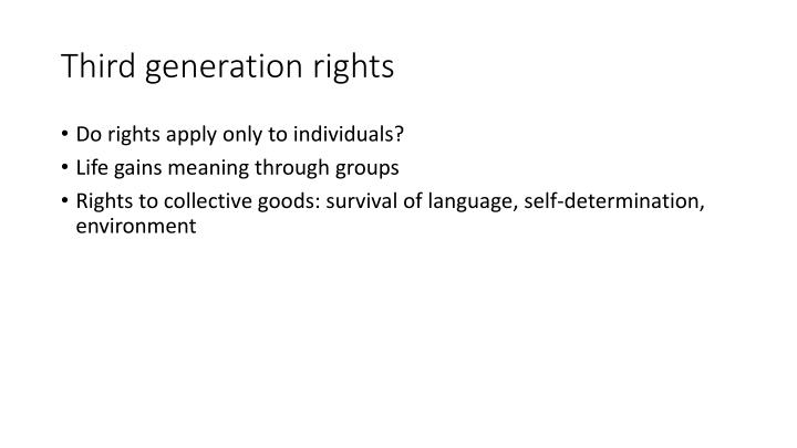 Third generation rights