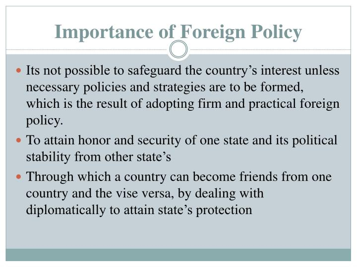 Importance of Foreign Policy