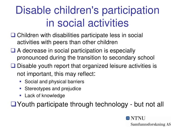 Disable children's participation in social activities